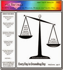 The Triangle, LGBTQ resource for Raleigh, Durham, Chapel Hill Area, monthly newspaper and PDF www.trianglelgbt.com index.html