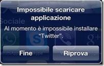 Impossibile scaricare applicazione – Al momento è impossibile installare NomeApp