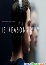 13 Lý Do Tại Sao    :Phần 1