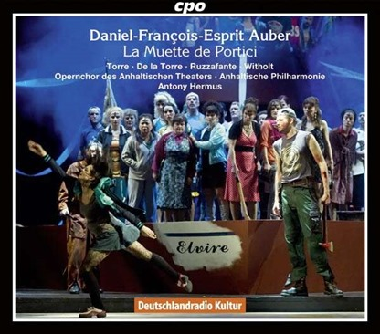 Daniel-François-Esprit Auber: LA MUETTE DE PORTICI (cpo 777 694-2)