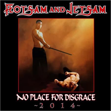 FlotsamAndJetsam_NoPlaceForDisgrace