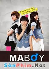 Ma Boy (2012) VIETSUB
