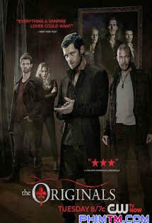 Ma Cà Rồng Nguyên Thủy :Phần 3 - The Originals :Season 3