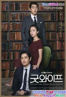 Người Vợ Tuyệt Vời 2016 - A Good Wife  Tập 12 13 Cuối