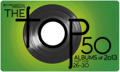 The Top 50 Albums of 2013, Part 7