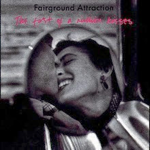 Fairground Attraction The Firts of a Million Kisses