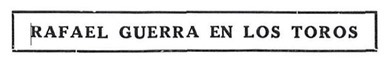 1912-06-09-p-12-Nuevo-Mundo-Rafael-G
