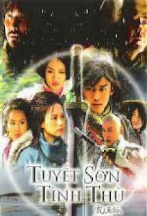 Tuyết Sơn Tình Thù - The Flying Fox Of The Snowy Mountain