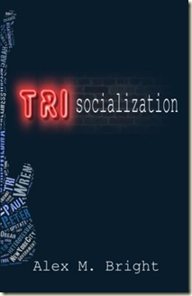 Trisocialization