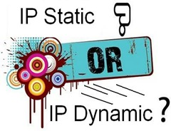 IP Static Or IP Dynamic