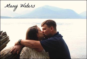 Many Waters Kiss Love Beauty
