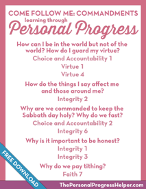 Come Follow Me: Commandments through Personal Progress | Free Download from The Personal Progress Helper