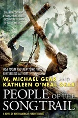 People of the Songtrail - W Michael Gear and Kathleen O'Neal Gear