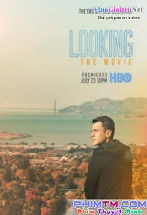 Sống Thật - Looking: The Movie Tập 1080p Full HD