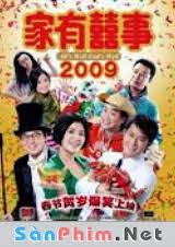 Chuyện Hỷ Trong Nhà 2009