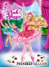 Barbie Và đôi Giày Thần Kỳ - Barbie In The Pink Shoes