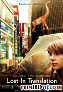 Lạc Lối Ở Tokyo - Lost In Translation Tập 1080p Full HD