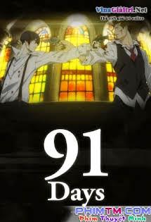 91 Days - 91days Tập 10 11 Cuối