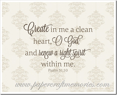Psalm 51:10 8x10 printable WORDart by Karen for personal use