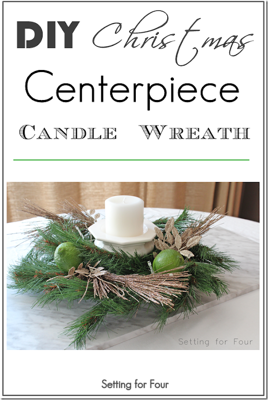DIY Christmas Centerpiece Candle Wreath - Setting for Four