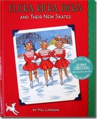Flicka, Ricka and Dicka and Their New Skates