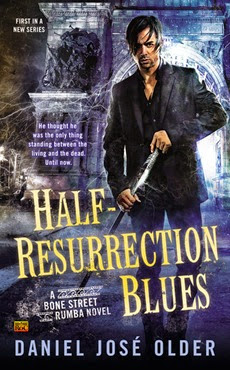 Half-Resurrection Blues - Daniel Jose Older