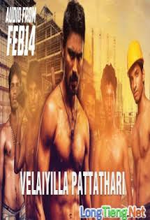 Người Đàn Ông Sắt - Velaiyilla Pattathari
