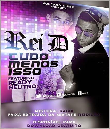 Rei-D-Tudo-Menos-Isso-Feat-Ready-Neutro