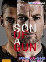 Phi Vụ Cướp Ngân Hàng - Son of a Gun