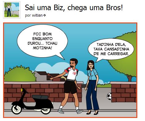 Sai uma Biz e chega uma Bros - Tirinha Blog de CAMPEÃO