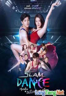 Đấu Trường Ước Mơ - Slam Dance