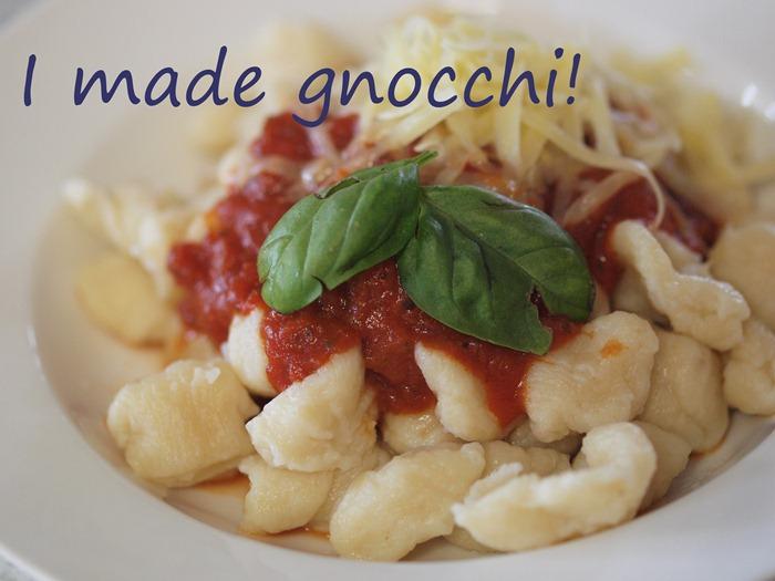 I made gnocchi!!!