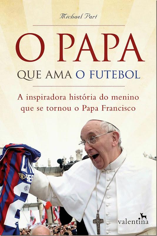 9788565859400 O Papa que Ama o Futebol