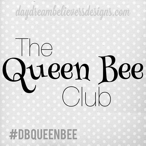 Daydream Believers Designs The Queen Bee Club dbqueenbee