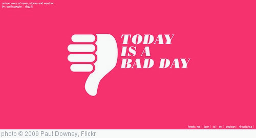'Today is a bad day' photo (c) 2009, Paul Downey - license: http://creativecommons.org/licenses/by/2.0/