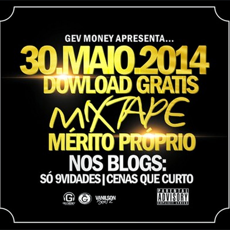 Gev Money - Mérito Próprio (Mixtape 2k14) [Download]
