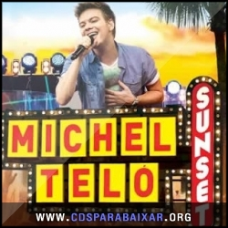 CD Michel Teló - Sunset (2013), Baixar Cds, Download, Cds Completos