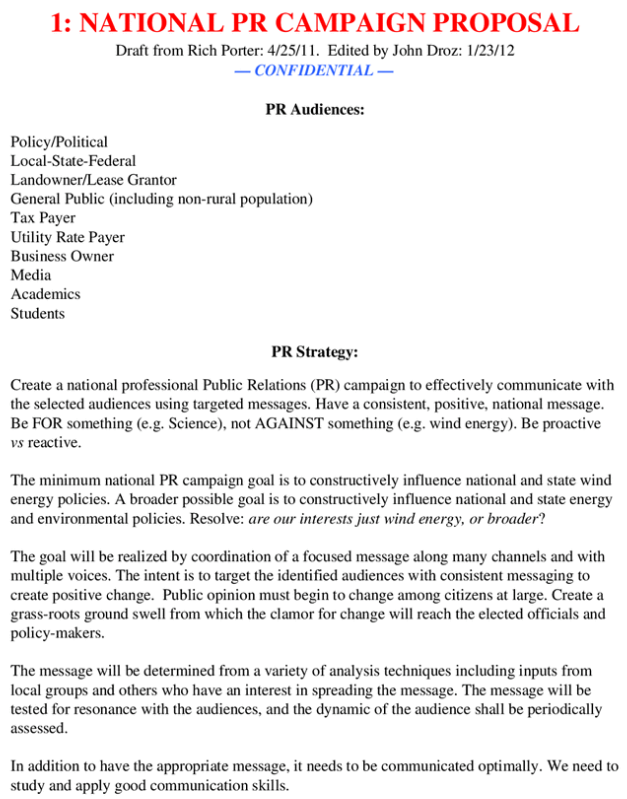 Conservative plans to oppose wind power in a memo dated 23 Janury 2012: Strategy document calls for a national PR campaign aimed at causing 'subversion … so that it effectively because so bad that no one wants to admit in public they are for it'. guardian.co.uk