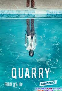 Con Mồi :Phần 1 - Quarry Season 1