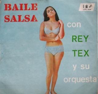 Rey Tex Y Su Orquesta  Baile Salsa Con  LP Front