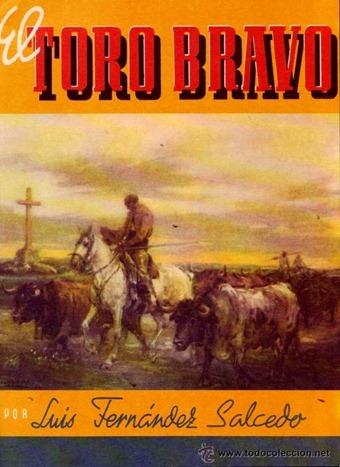 El toro bravo Luis Fernandez Salcedo