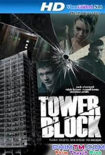 Tội Ác Ở Tòa Nhà 31 - Tower Block Tập 6 7 Cuối
