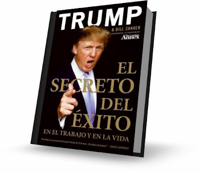 EL SECRETO DEL XITO EN EL TRABAJO Y EN LA VIDA, Donald Trump [ Libro ] &#8211; Cmo llevar tus logros personales y profesionales al nivel mximo