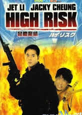 Thử Đảm Uy Long – High Risk
