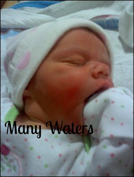 Many Waters Newborn Baby