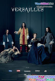 Cung Điện Versailles 1 - Versailles Season 1