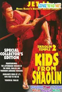 Thiếu Lâm Tự 2: Thiếu Lâm Tiểu Tử - Shao Lin Xiao Zi (Shaolin Temple 2: Kids From Shaolin)