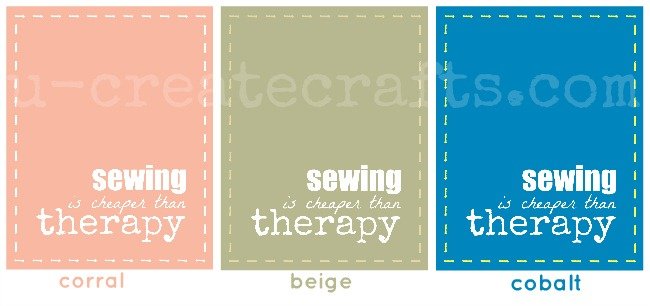 Free Printable-Sewing is Cheaper Than Therapy