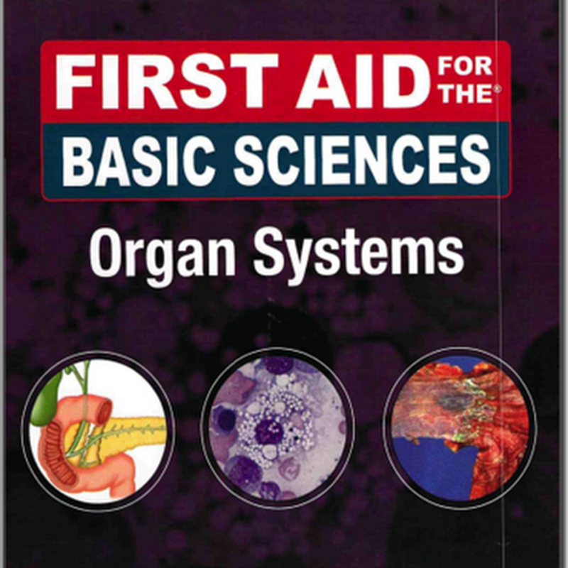 First Aid For The Basic Science - Organ System