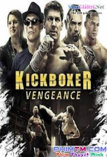 Võ Sỹ Báo Thù - Kicboxer: Vengeance Tập HD 1080p Full